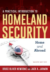 Cover A Practical Introduction to Homeland Security
