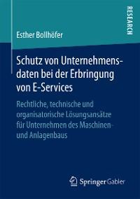 Cover Schutz von Unternehmensdaten bei der Erbringung von E-Services