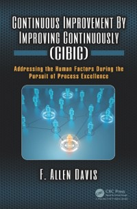 Cover Continuous Improvement By Improving Continuously (CIBIC)