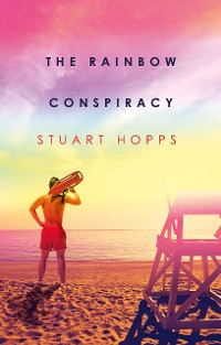Cover The Rainbow Conspiracy