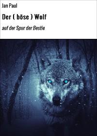 Cover Der ( böse ) Wolf