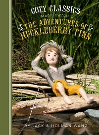 Cover Cozy Classics: The Adventures of Huckleberry Finn