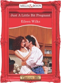 Cover Just A Little Bit Pregnant (Mills & Boon Vintage Desire)