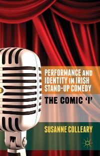 Cover Performance and Identity in Irish Stand-Up Comedy