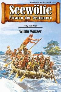 Cover Seewölfe - Piraten der Weltmeere 552