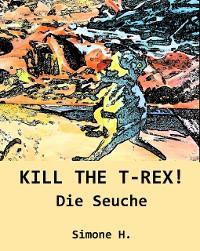 Cover KILL THE T-REX!