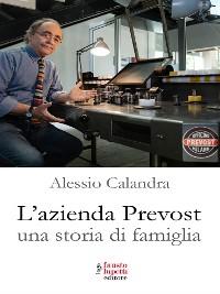 Cover L'azienda Prevost. Una storia di famiglia