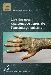 Cover Les formes contemporaines de l'antimaçonnisme