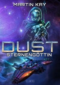 Cover DUST 6: Sternengöttin