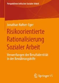 Cover Risikoorientierte Rationalisierung Sozialer Arbeit