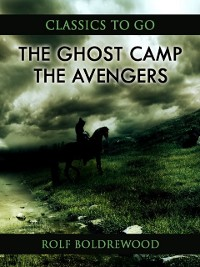 Cover Ghost Camp; Or, The Avengers