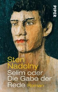 Cover Selim oder Die Gabe der Rede