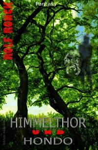 Cover Himmelthor und Hondo: Fantasy