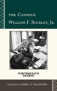 Cover The Catholic William F. Buckley, Jr.