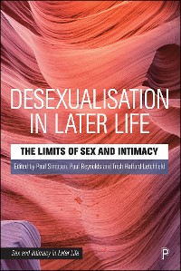 Cover Desexualisation in Later Life