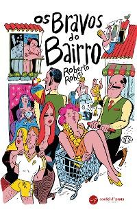 Cover Os Bravos do Bairro