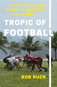 Cover Tropic of Football
