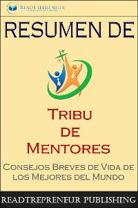 "Cover Resumen De ""Tribu De Mentores"""