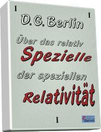 Cover Über das relativ Spezielle der Speziellen Relativität