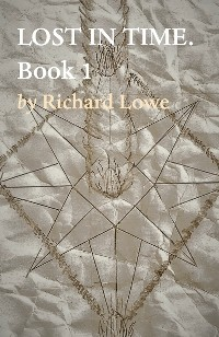 Cover LOST IN TIME.  Book 1