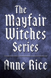Cover Mayfair Witches Series 3-Book Bundle