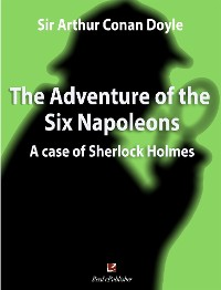 Cover The Adventure of the Six Napoleons