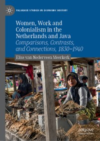 Cover Women, Work and Colonialism in the Netherlands and Java