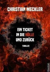 Cover Ein Ticket in die Hölle und zurück