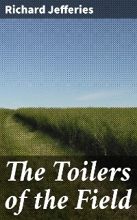 Cover The Toilers of the Field