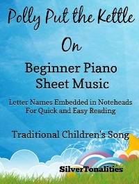 Cover Polly Put the Kettle On Beginner Piano Sheet Music