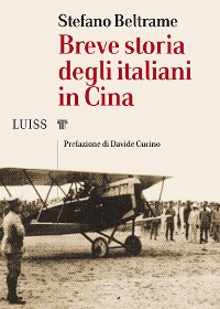 Cover Breve storia degli italiani in Cina