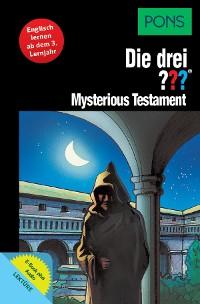 Cover PONS Die drei ??? Fragezeichen Mysterious Testament mit Audio