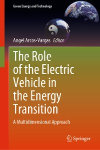 Cover The Role of the Electric Vehicle in the Energy Transition