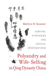 Cover Polyandry and Wife-Selling in Qing Dynasty China