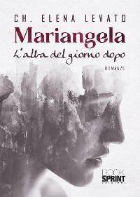Cover Mariangela - L'alba del giorno dopo