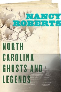 Cover North Carolina Ghosts and Legends