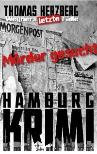 Cover Mörder gesucht (Wegners letzte Fälle)