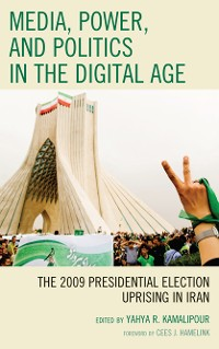 Cover Media, Power, and Politics in the Digital Age