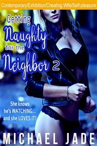Cover Getting Naughty for the Neighbor 2