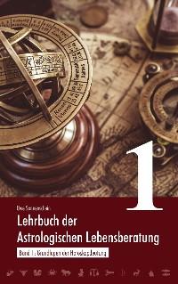 Cover Lehrbuch der astrologischen Lebensberatung 1