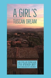Cover A Girl's Tuscan Dream