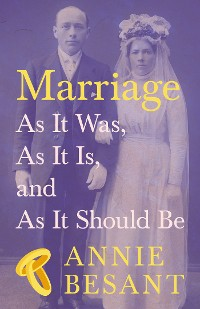 Cover Marriage - As It Was, As It Is, and As It Should Be