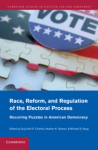 Cover Race, Reform, and Regulation of the Electoral Process