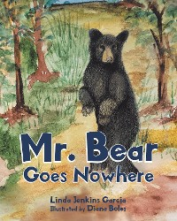 Cover Mr. Bear Goes Nowhere