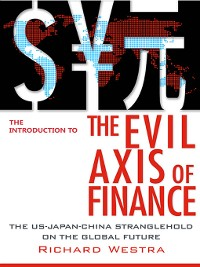 Cover The Introduction to the Evil Axis of Finance