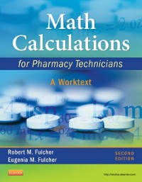 Cover Math Calculations for Pharmacy Technicians - E-Book