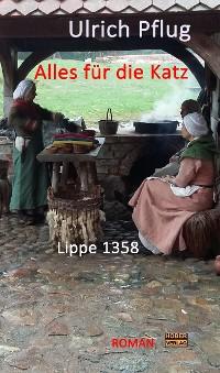 Cover Alles für die Katz - Lippe 1358