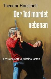 Cover Der Tod mordet nebenan