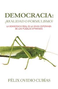 Cover Democracia: ¿Realidad O Formulismo?