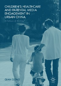 Cover Children's Healthcare and Parental Media Engagement in Urban China